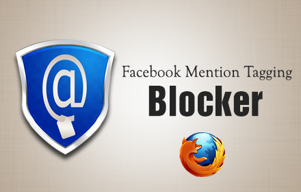 Facebook Mention Tagging Blocker – FireFox Addon | Mohammad AlBanna